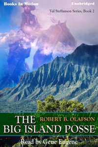 Big Island Posse, The - Robert B. Olafson - audiobook