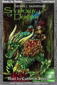 Shadows Of Doom - Dennis L. McKiernan - audiobook