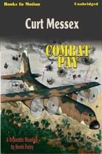 Combat Pay - Curt Messex - audiobook