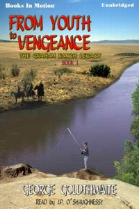 From Youth To Vengeance - George Goldthwaite - audiobook