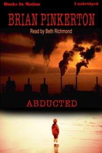 Abducted - Brian Pinkerton - audiobook