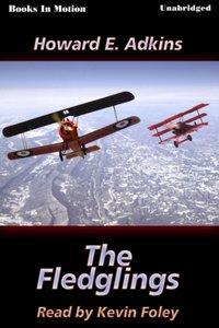 Fledglings, The - Howard E. Adkins - audiobook
