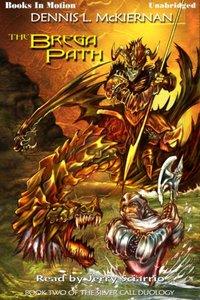 Brega Path, The - Dennis L. McKiernan - audiobook