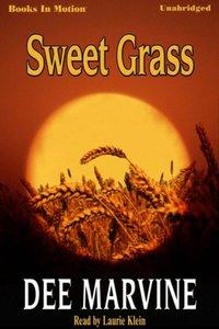 Sweet Grass - Dee Marvine - audiobook