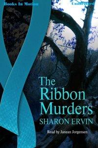 Ribbon Murders, The - Sharon Ervin - audiobook