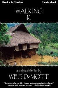 Walking K - Wes Demott - audiobook