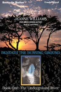 Underground River, The - Jeanne Williams - audiobook