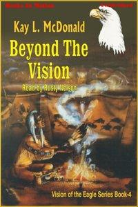 Beyond The Vision - Kay L McDonald - audiobook