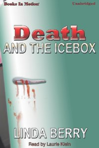 Death And The Icebox - Linda Berry - audiobook