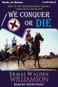 We Conquer Or Die - Ermal Walden Williamson - audiobook