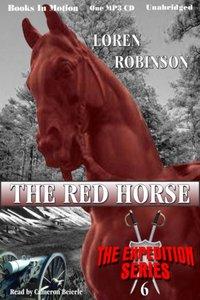 Red Horse, The - Loren Robinson - audiobook