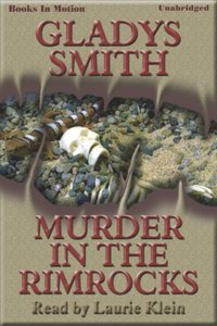 Murder In The Rimrocks - Gladys Smith - audiobook