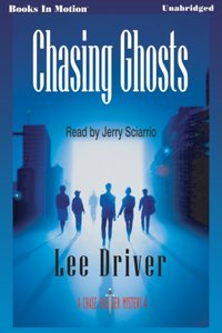 Chasing Ghosts - Lee Driver - audiobook