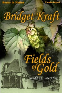 Fields Of Gold - Bridget Kraft - audiobook