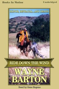 Ride Down The Wind - Wayne Barton - audiobook