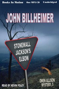 Stonewall Jackson's Elbow - John Billheimer - audiobook