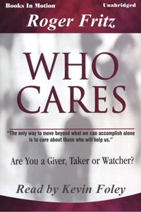 Who Cares - Roger Fritz - audiobook