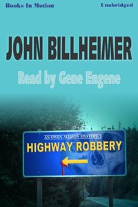 Highway Robbery - John Billheimer - audiobook