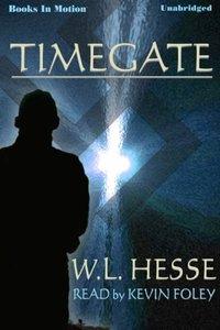 Timegate - W.L. HESSE - audiobook