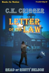 Letter Of The Law - C K Crigger - audiobook