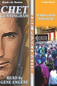 Mardi Gras Massacre - Chet Cunningham - audiobook