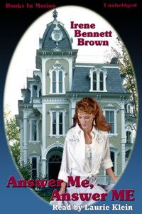 Answer Me Answer Me - Irene Bennett Brown - audiobook