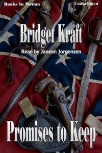 Promises To Keep - Bridget Kraft - audiobook