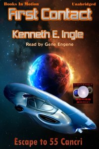 First Contact - Kenneth E. Ingle - audiobook