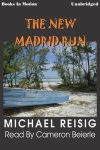 New Madrid Run, The - Michael Reisig - audiobook