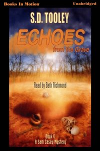 Echoes From The Grave - S.D. Tooley - audiobook