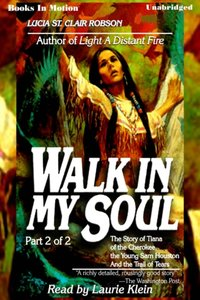 Walk In My Soul Pt 2 - Lucia St. Clair Robson - audiobook