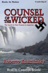 Counsel Of The Wicked - Roberto Kusminsky - audiobook
