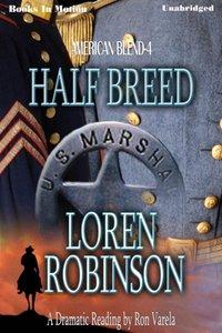 Half Breed - Loren Robinson - audiobook