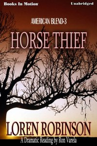 Horse Thief - Loren Robinson - audiobook