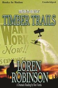 Timber Trails - Loren Robinson - audiobook