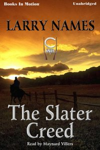 Slater Creed, The - Larry Names - audiobook