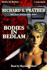 Bodies In Bedlam - Richard Prather - audiobook