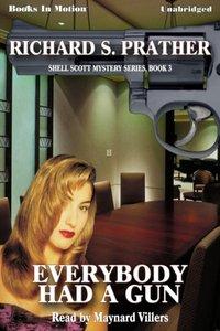 Everybody Had A Gun - Richard Prather - audiobook