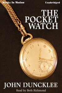Pocket Watch, The - John Duncklee - audiobook