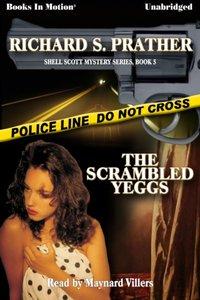 Scrambled Yeggs, The - Richard Prather - audiobook