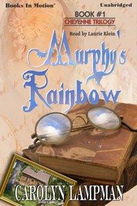 Murphy's rainbow - Carolyn Lampman - audiobook