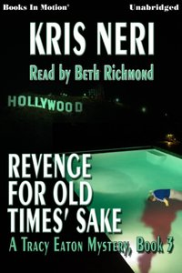 Revenge for old times' sake - Kris Neri - audiobook