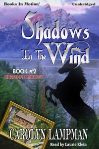 Shadows In The Wind - Carolyn Lampman - audiobook