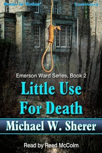 Little Use For Death - Michael Sherer - audiobook