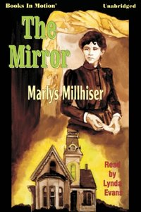 Mirror, The - Marly S Millhiser - audiobook