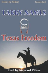 Texas Freedom - Larry Names - audiobook