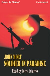 Soldier in Paradise - John Mort - audiobook