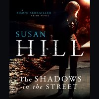 Shadows in the Street - Susan Hill - audiobook