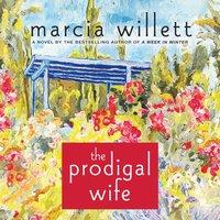 Prodigal Wife - Marcia Willett - audiobook