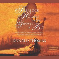 Sherlock Holmes and the Ghosts of Bly - Donald Thomas - audiobook